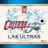 Las Ultras by Calibre 50