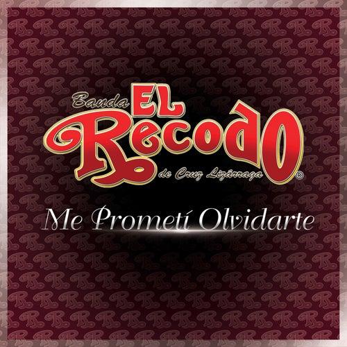 Me Prometí Olvidarte by Banda El Recodo