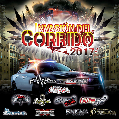 Invasión Del Corrido 2017 by Various Artists