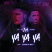 Ya Ya Ya by Mickael Carreira