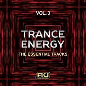 Trance Energy, Vol. 3 (The Essential Tracks) by Various Artists