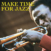Make Time For Jazz by Various Artists