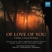 Of Love of You - A Tribute to Emery W. Harper by Various Artists