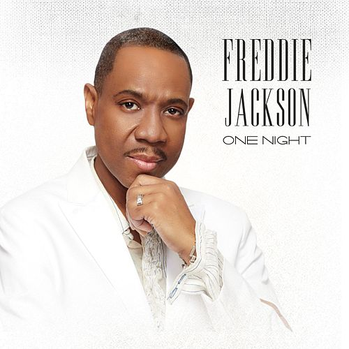 One Night by Freddie Jackson
