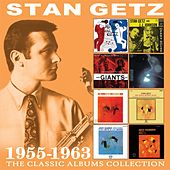 The Classic Albums Collection 1955 - 1963 by Stan Getz