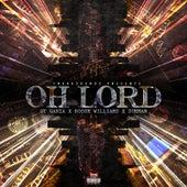 Oh Lord (feat. Gt Garza, Roosh Williams & Doeman) von Trakksounds