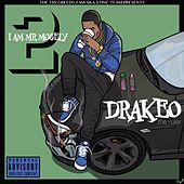 I Am Mr. Mosely 2 by DrakeO The Ruler