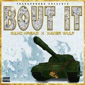 Bout It (feat. Maxo Kream & Xavier Wulf) von Trakksounds