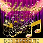 Goldstücke der Operette, Vol. 5 by Various Artists