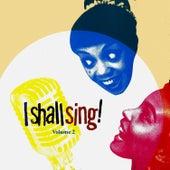 I Shall Sing, Vol . 2 de Various Artists