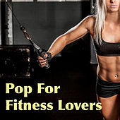 Pop For Fitness Lovers von Various Artists