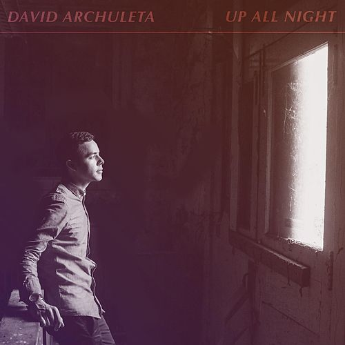 Up All Night by David Archuleta