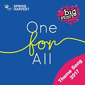One For All - Spring Harvest Big Start Theme Song 2017 by Spring Harvest