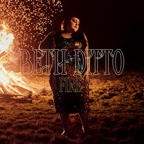 Fire by Beth Ditto