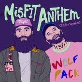 Misfit Anthem (Radio Version) by Social Club Misfits