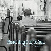 Reaching out to You by Burt Conrad