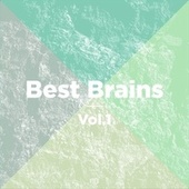 Best Brains, Vol.1 von Various Artists