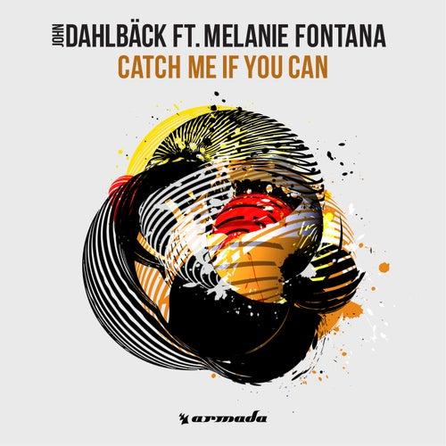 Catch Me If You Can By John Dahlbäck Napster