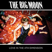 Love In The 4th Dimension di The Big Moon