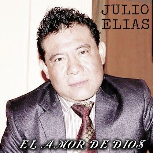 El amor de Dios by Julio Elias