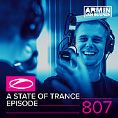 A State Of Trance Episode 807 by Various Artists
