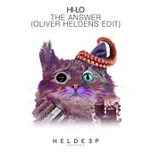 The Answer (Oliver Heldens Edit) by Hi-lo
