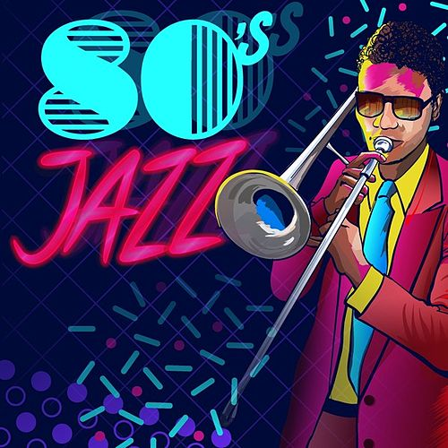 80's Jazz by Various Artists
