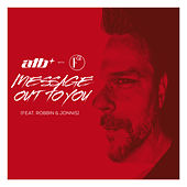 Message Out To You (feat. Robbin & Jonnis) (with F51) de ATB