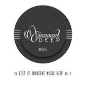 VA Best Of Innocent Music Deep Vol.3 by Various Artists