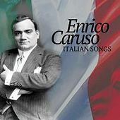 Enrico caruso - italian songs by Enrico Caruso