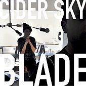 Blade by Cider Sky