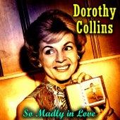 So Madly in Love de Dorothy Collins
