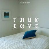 Thug Love von DJ Cam