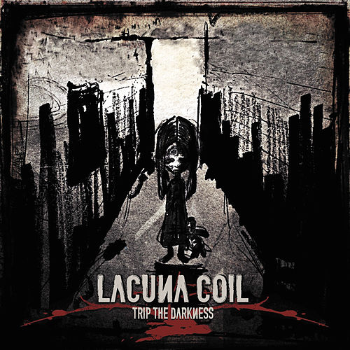 Trip the Darkness by Lacuna Coil