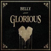 Glorious by Belly