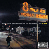 8 Mile (Music From And Inspired By The Motion Picture) by Various Artists