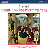 Menotti: Amahl And The Night Visitors by Gian Carlo Menotti