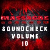 Massacre Soundcheck, Vol. 10 by Various Artists