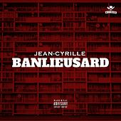 Banlieusard by Jean-Cyrille
