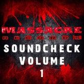 Massacre Soundcheck, Vol. 1 by Various Artists
