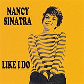 Like I Do von Nancy Sinatra