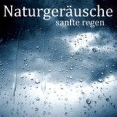 Naturgeräusche: Sanfte Regen von Entspannungsmusik