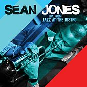 Live from Jazz at the Bistro by Sean Jones