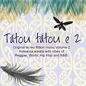 Tatou Tatou E, Vol. 2 de Various Artists