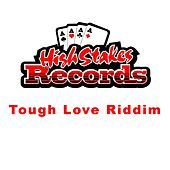 Tough Love Riddim de Various Artists