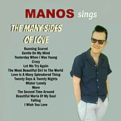Manos Sings the Many Sides of Love de Manos Wild