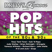 Drew's Famous Presents Pop Hits Of The 80's & 90's by Various Artists