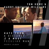 Hate From A Distance | A Most Peculiar Man (Original Motion Picture Soundtrack) van Harry Gregson-Williams