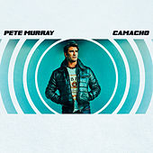 Camacho by Pete Murray