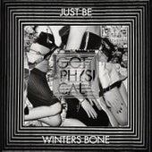 Winters Bone von Just Be